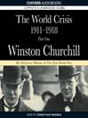 The World Crisis, 1911-1918 (MP3): Part One: 1911-1914